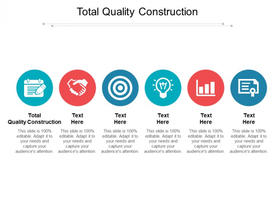 Total Quality Construction Ppt PowerPoint Presentation File Design Inspiration Cpb Pdf
