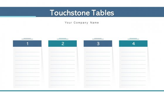 Touchstone Tables Goals Values Ppt PowerPoint Presentation Complete Deck With Slides