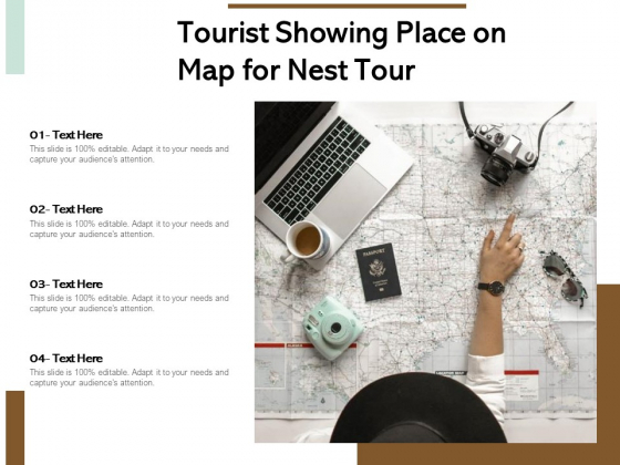 Tourist Showing Place On Map For Nest Tour Ppt PowerPoint Presentation Professional Images PDF