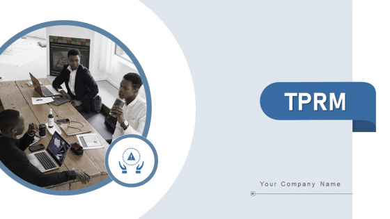 Tprm Evaluate Monitor Ppt PowerPoint Presentation Complete Deck With Slides