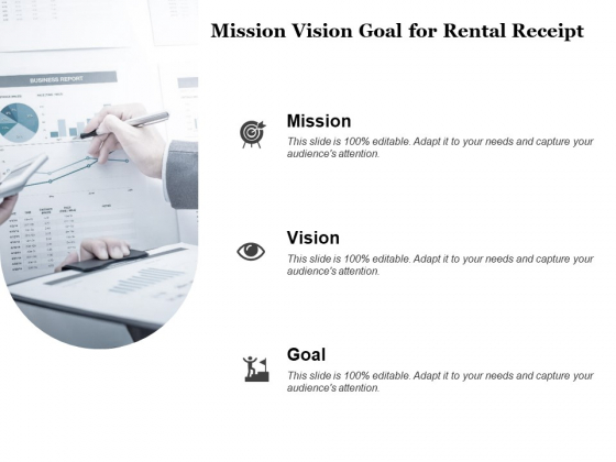 Tracking Rent Receipt Invoice Summary Mission Vision Goal For Rental Receipt Ppt File Structure PDF