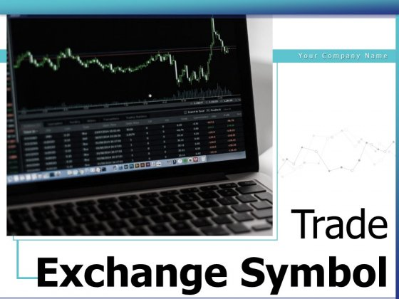 Trade Exchange Symbol Stock Market Increasing Trend Investing Ppt PowerPoint Presentation Complete Deck