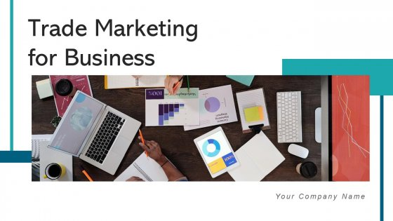 Trade Marketing For Business Budget Planning Ppt PowerPoint Presentation Complete Deck With Slides