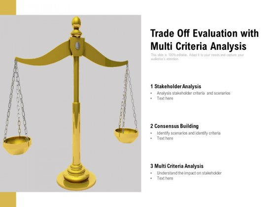 Trade_Off_Evaluation_With_Multi_Criteria_Analysis_Ppt_PowerPoint_Presentation_File_Inspiration_PDF_Slide_1