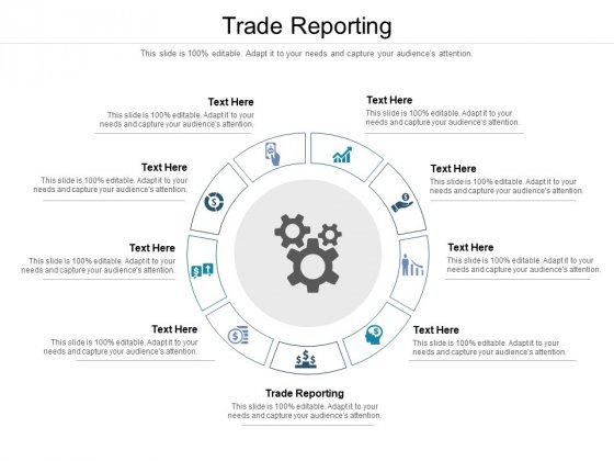 Trade Reporting Ppt PowerPoint Presentation Infographic Template Layout Ideas Cpb Pdf