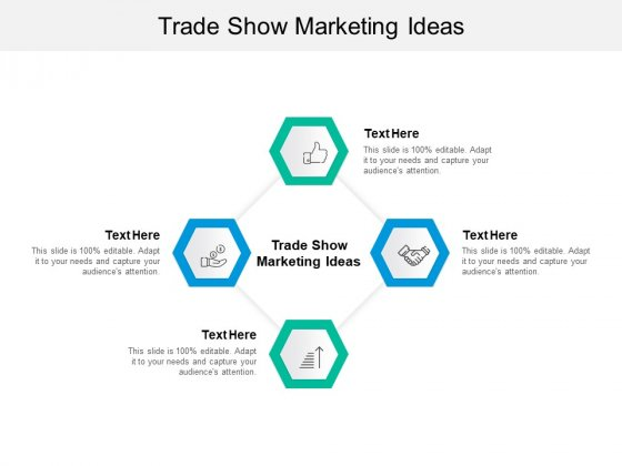 Trade Show Marketing Ideas Ppt PowerPoint Presentation Show Gridlines Cpb