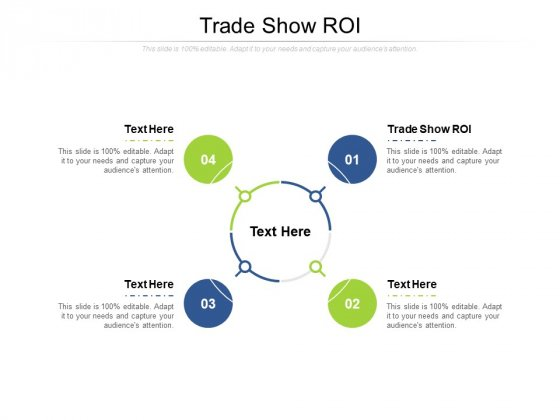 Trade Show ROI Ppt PowerPoint Presentation Summary Designs Download Cpb Pdf
