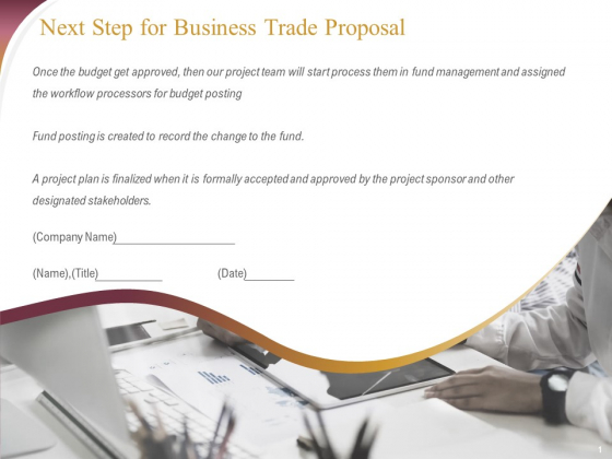 Trading Company Next Step For Business Trade Proposal Ppt Layouts Samples PDF
