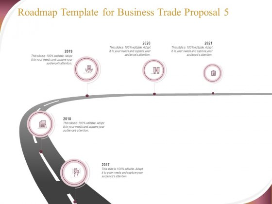 Trading_Company_Roadmap_Template_For_Business_Trade_Proposal_2017_To_2021_Ppt_Infographics_Design_Templates_PDF_Slide_1