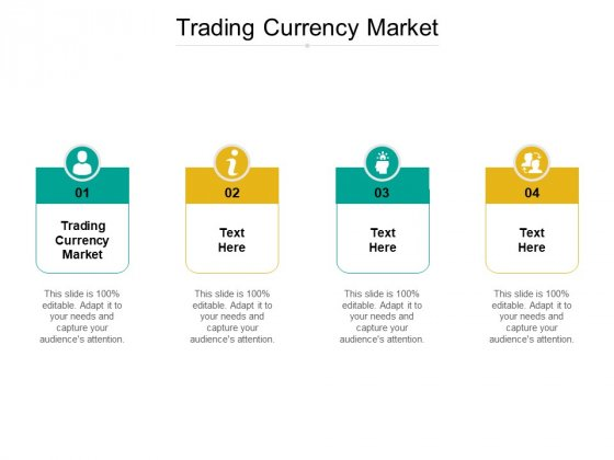Trading Currency Market Ppt PowerPoint Presentation Icon Layout Ideas Cpb