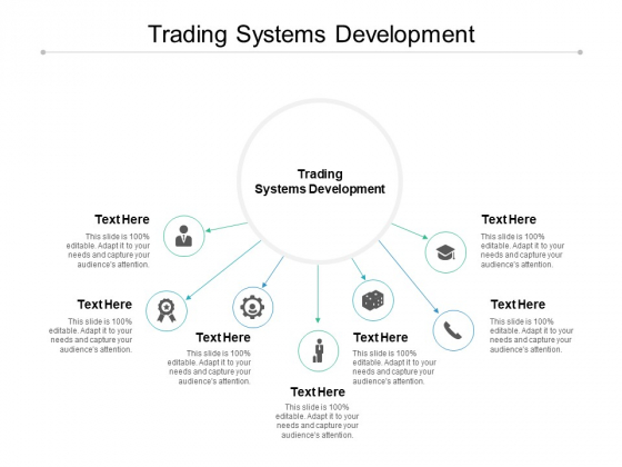 Trading Systems Development Ppt PowerPoint Presentation Styles Clipart Images Cpb