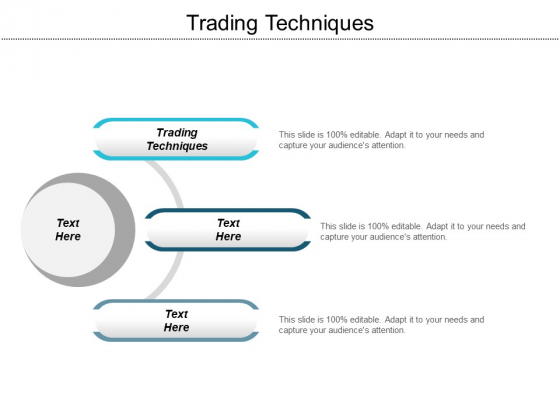 Trading Techniques Ppt Powerpoint Presentation Styles Show Cpb