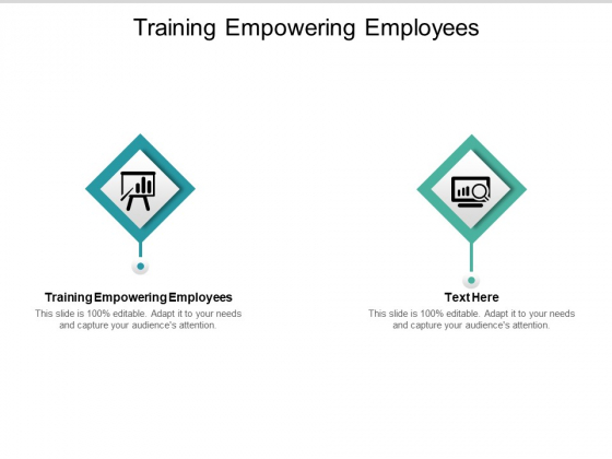 Training Empowering Employees Ppt PowerPoint Presentation Styles Visuals Cpb