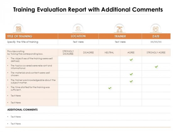 Training Evaluation Report With Additional Comments Ppt PowerPoint Presentation Icon Layouts PDF