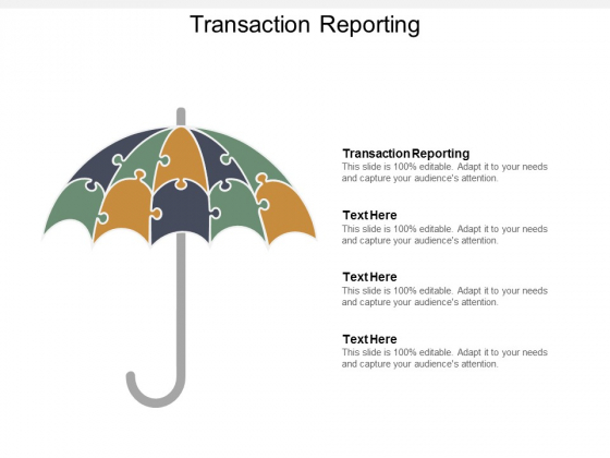 Transaction Reporting Ppt Powerpoint Presentation Professional Examples Cpb