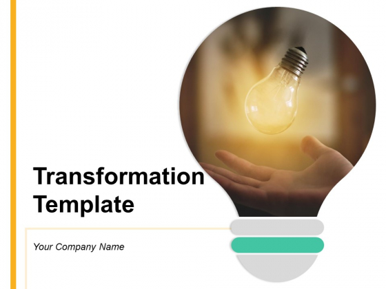 Transformation Template Teamwork Strategy Ppt PowerPoint Presentation Complete Deck