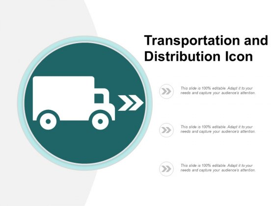 Transportation And Distribution Icon Ppt PowerPoint Presentation Inspiration Ideas