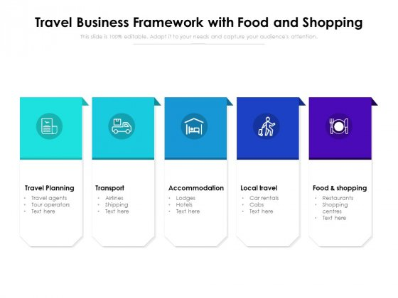 Travel Business Framework With Food And Shopping Ppt PowerPoint Presentation Gallery Design Templates PDF