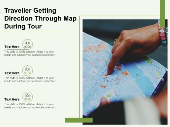 Traveller Getting Direction Through Map During Tour Ppt PowerPoint Presentation Icon Files PDF