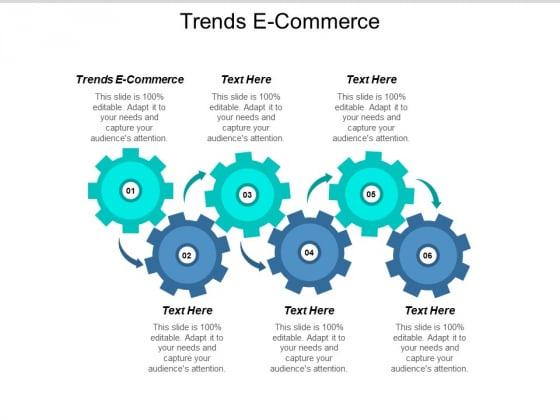 Trends E Commerce Ppt PowerPoint Presentation Portfolio Cpb