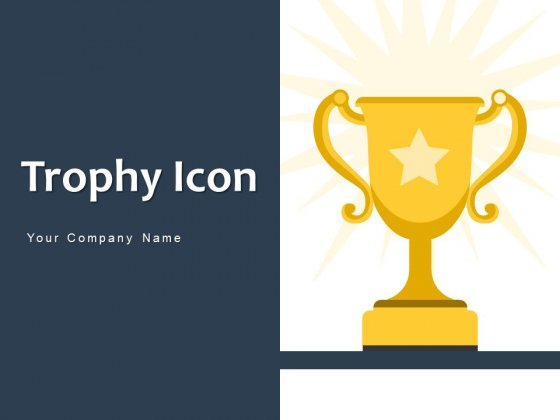 Trophy Icon Award Icon Circle Ppt PowerPoint Presentation Complete Deck