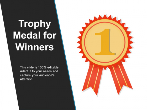 Trophy Medal For Winners Ppt PowerPoint Presentation Styles Infographic Template