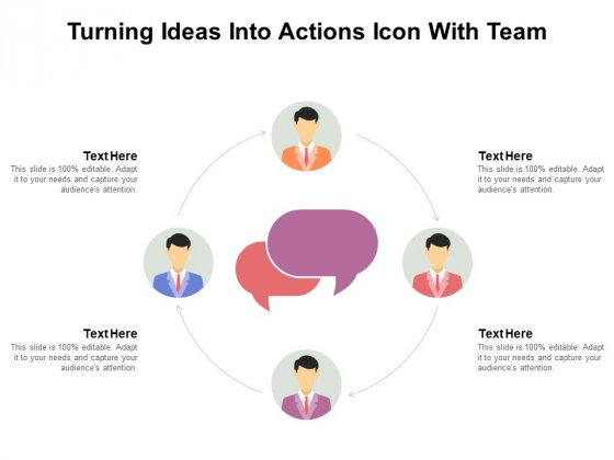 Turning Ideas Into Actions Icon With Team Ppt PowerPoint Presentation Portfolio Layout PDF