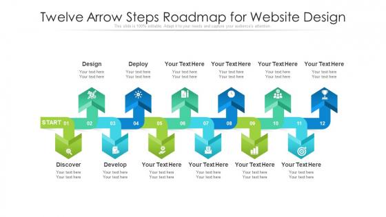 Twelve Arrow Steps Roadmap For Website Design Ppt PowerPoint Presentation Gallery Samples PDF