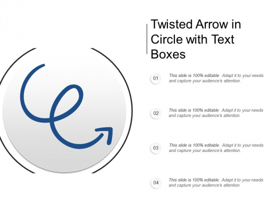 Twisted Arrow In Circle With Text Boxes Ppt PowerPoint Presentation Summary Pictures