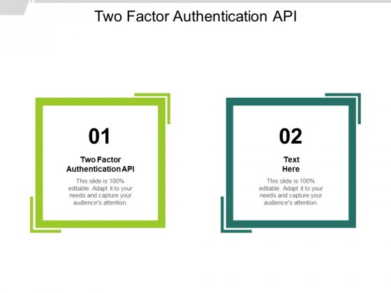 Two Factor Authentication API Ppt PowerPoint Presentation Professional Templates Cpb