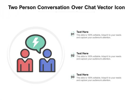 Two Person Conversation Over Chat Vector Icon Ppt PowerPoint Presentation Templates