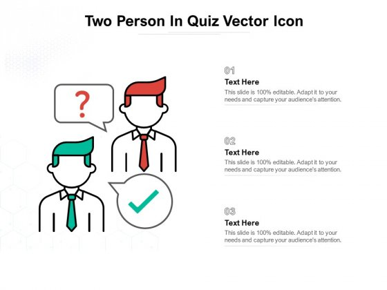 Two Person In Quiz Vector Icon Ppt PowerPoint Presentation Infographics Skills