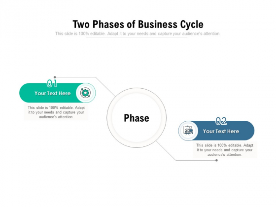 Two Phases Of Business Cycle Ppt PowerPoint Presentation Infographic Template Graphics