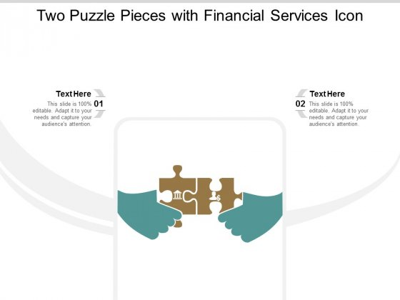 Two Puzzle Pieces With Financial Services Icon Ppt PowerPoint Presentation Portfolio Display