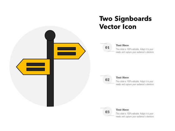 Two Signboards Vector Icon Ppt PowerPoint Presentation Inspiration Ideas PDF