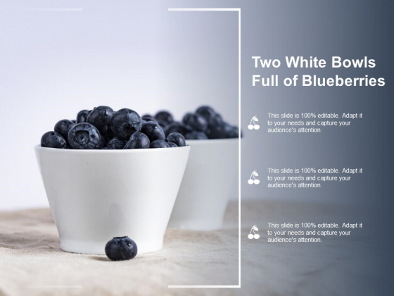 Two White Bowls Full Of Blueberries Ppt Powerpoint Presentation Show Images