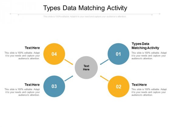 Types Data Matching Activity Ppt PowerPoint Presentation Layouts Graphics Tutorials Cpb Pdf