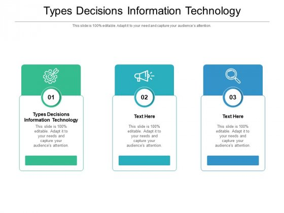 Types Decisions Information Technology Ppt PowerPoint Presentation Portfolio Background Image Cpb