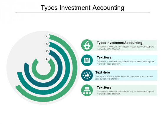 Types Investment Accounting Ppt PowerPoint Presentation Portfolio Designs Cpb