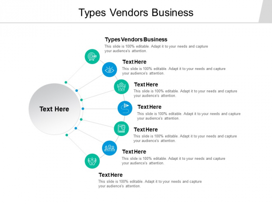 Types Vendors Business Ppt PowerPoint Presentation Icon Graphics Template Cpb