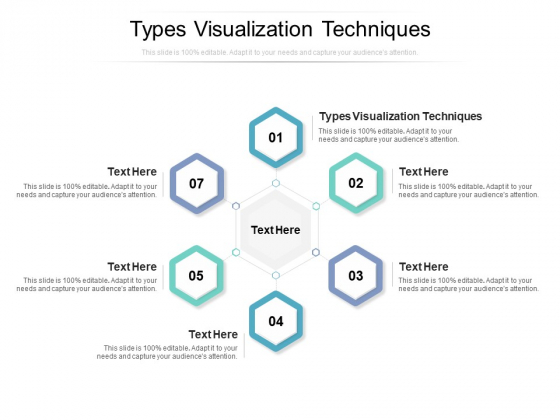 Types Visualization Techniques Ppt PowerPoint Presentation Show Clipart Images Cpb