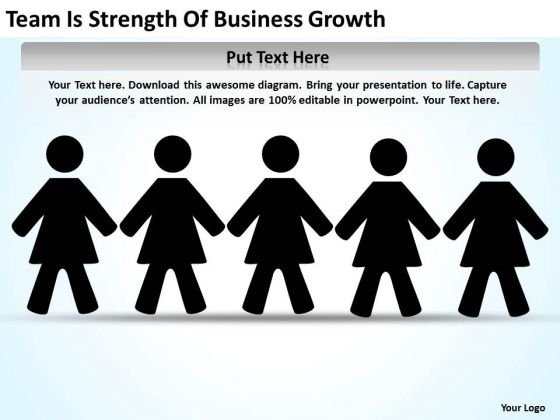 Team Is Strength Of Business Growth Ppt Development Plan Sample PowerPoint Templates