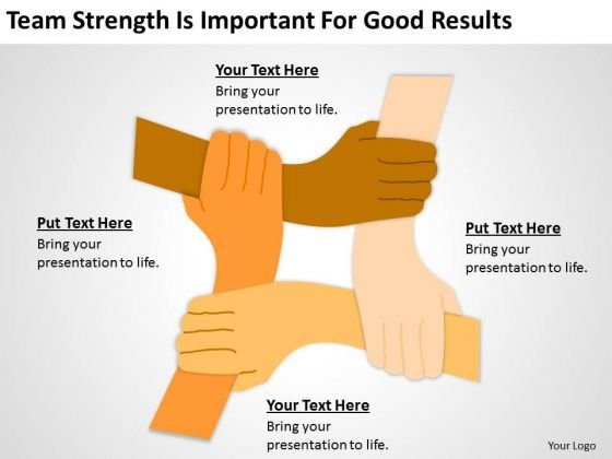 Team Strength Is Important For Good Results Ppt Business Plan PowerPoint Slides