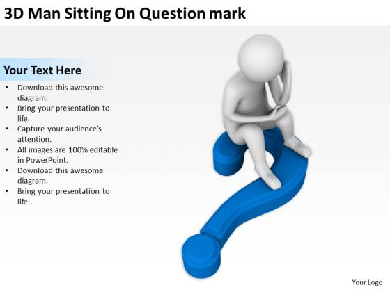 The Business People 3d Man Sitting On Question Mark PowerPoint Slides