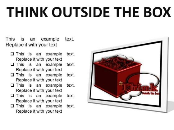 Think Outside The Box Business PowerPoint Presentation Slides F