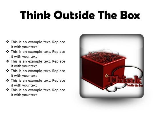 Think Outside The Box Business PowerPoint Presentation Slides S