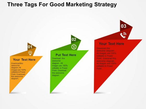 Three Tags For Good Marketing Strategy PowerPoint Template