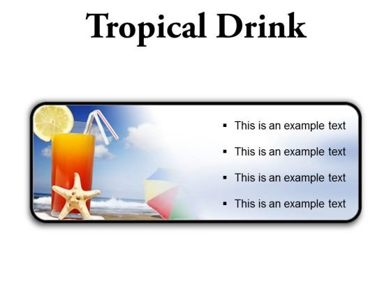 Tropical Drink Holidays PowerPoint Presentation Slides R