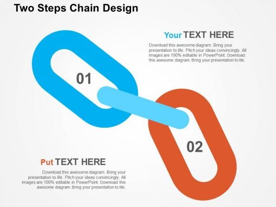Two Steps Chain Design PowerPoint Templates