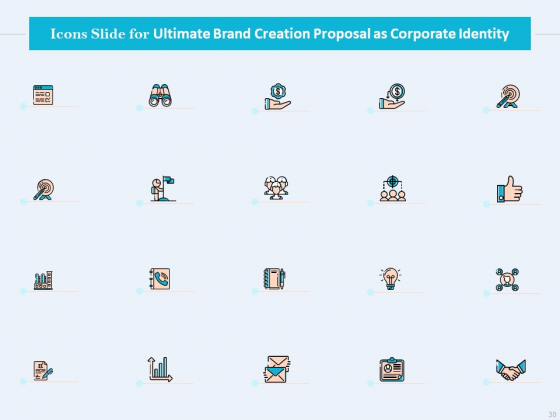 Ultimate_Brand_Creation_Proposal_As_Corporate_Identity_Ppt_PowerPoint_Presentation_Complete_Deck_With_Slides_Slide_30